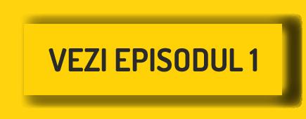 vezi episodul 1