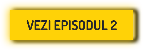 vezi episodul 2