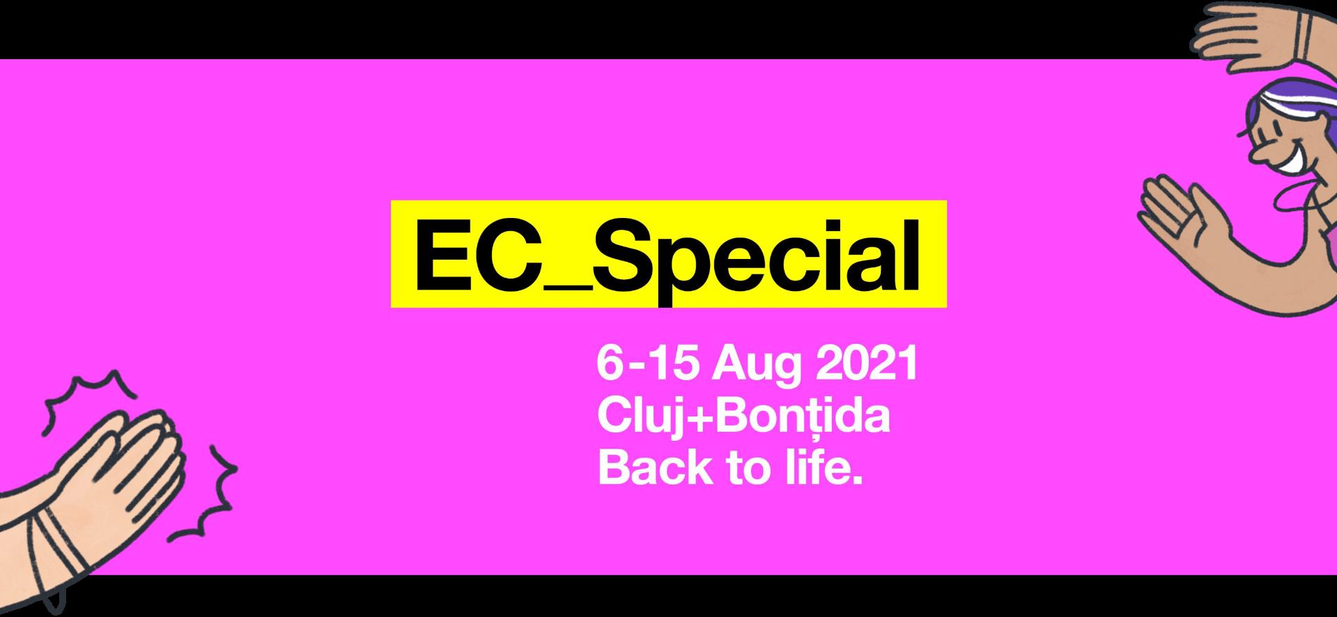 EC_Special 6-15 Aug 2021 Cluj+Bonțida Back to life.
