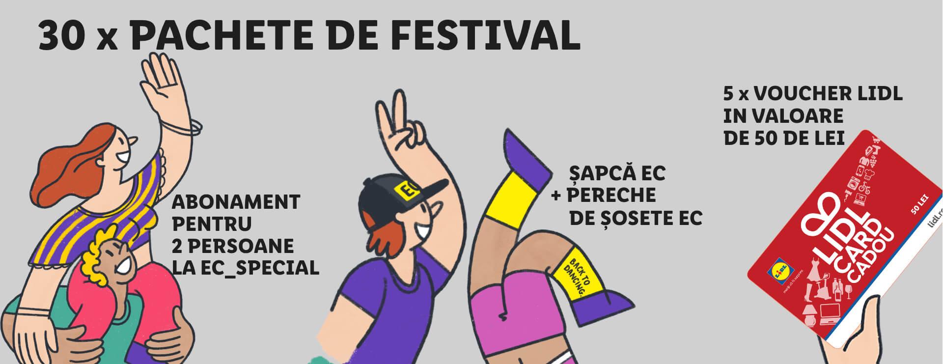 30 x pachete de festival, abonament pentru 2 persoane la EC_Special, șapcă EC + pereche de șosete EC, 5 x voucher Lidl în valoare de 50 de lei